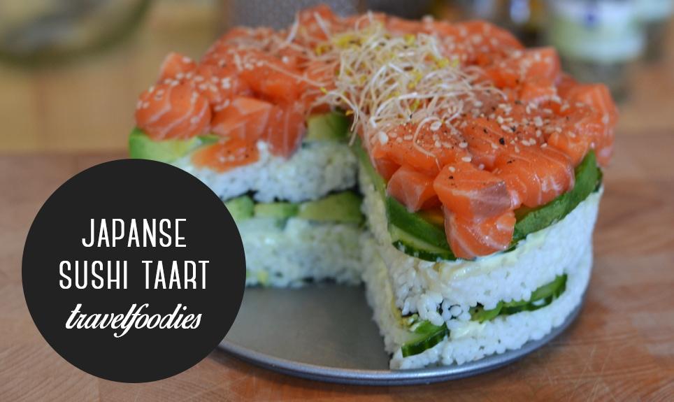 Travelfoodies: Japanse sushi taart