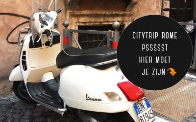 Citytrip Rome: psssssst hier moet je zijn!