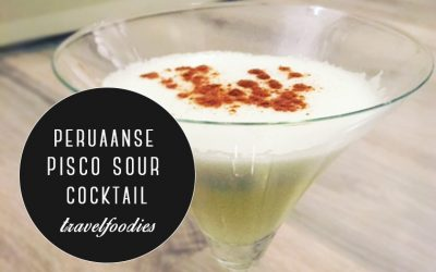 Travelfoodies: Peruaanse pisco sour cocktail