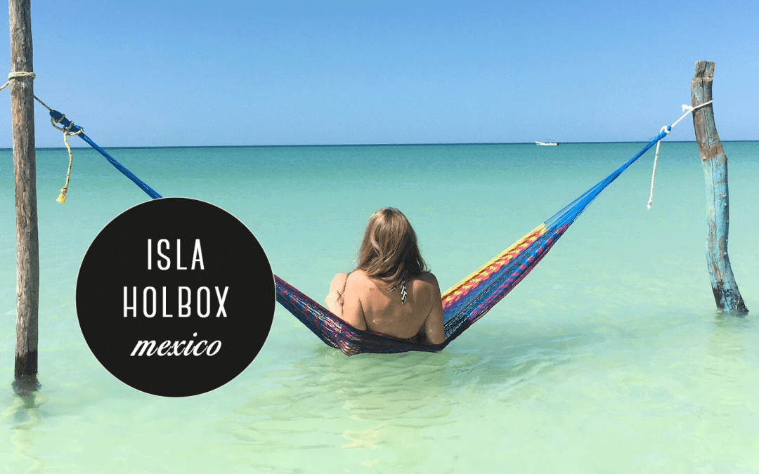 Isla Holbox reisblog – het Caribische paradijs van Mexico