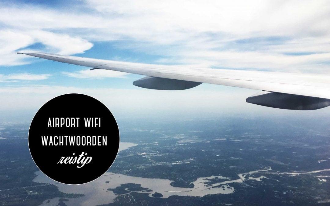 Reistip: Wifi wachtwoorden van vliegvelden over de hele wereld